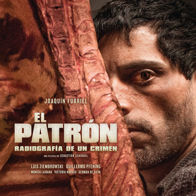 El patrón, radiografía de un crimen [Cine Argentino]