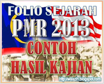 Kerja Kursus Sejarah PMR 2013 - Contoh Hasil Kajian Tugasan 1