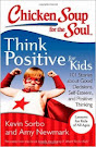 "Chicken Soup for the Soul: Think Positive For Kids --- my story ""Don't Fight it, Just Write it."""