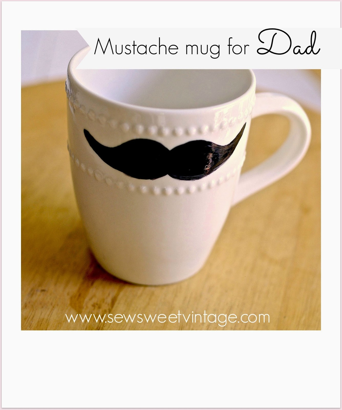 diy sharpie mustache mug for Dad