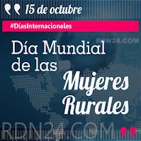 Día Mundial de las Mujeres Rurales #DíasInternacionales