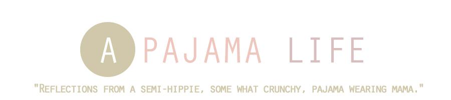 A Pajama Life