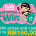 "Gas Petronas ""Buy Green & Win"" Contest"
