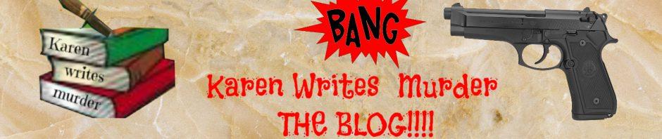 Karen Writes Murder Blog