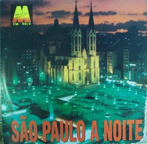 São Paulo A Noite Metrô FM 98,5