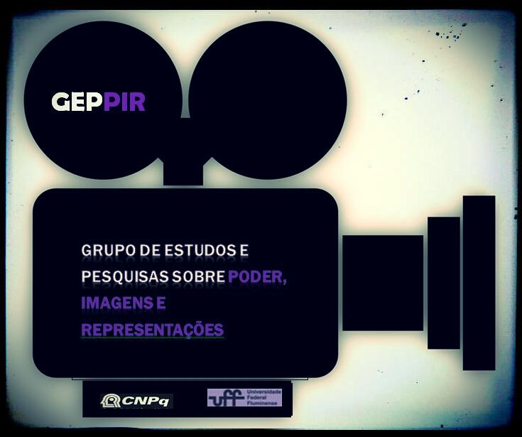 GEPPIR - Grupo de Estudos e Pesquisas sobre Poder, Imagens e Representações