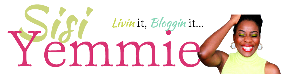 SISIYEMMIE.COM: Nigerian, Living It, Blogging It!
