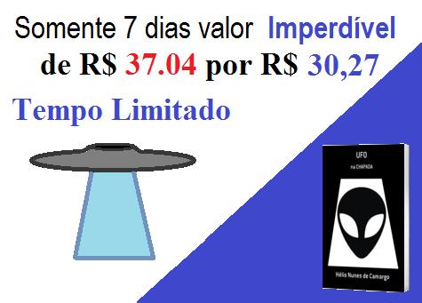 Somente até 21/12, Lançamento da Obra UFO na Chapada