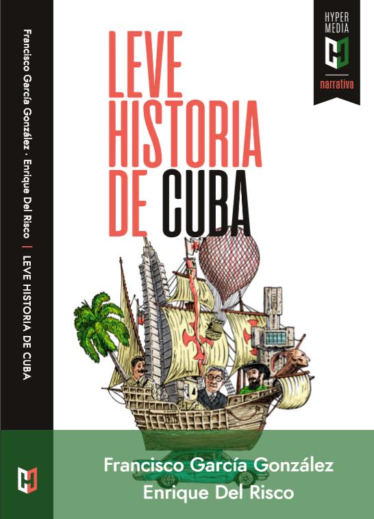 Leve Historia de Cuba