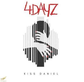 4 Days - Kiss Daniel