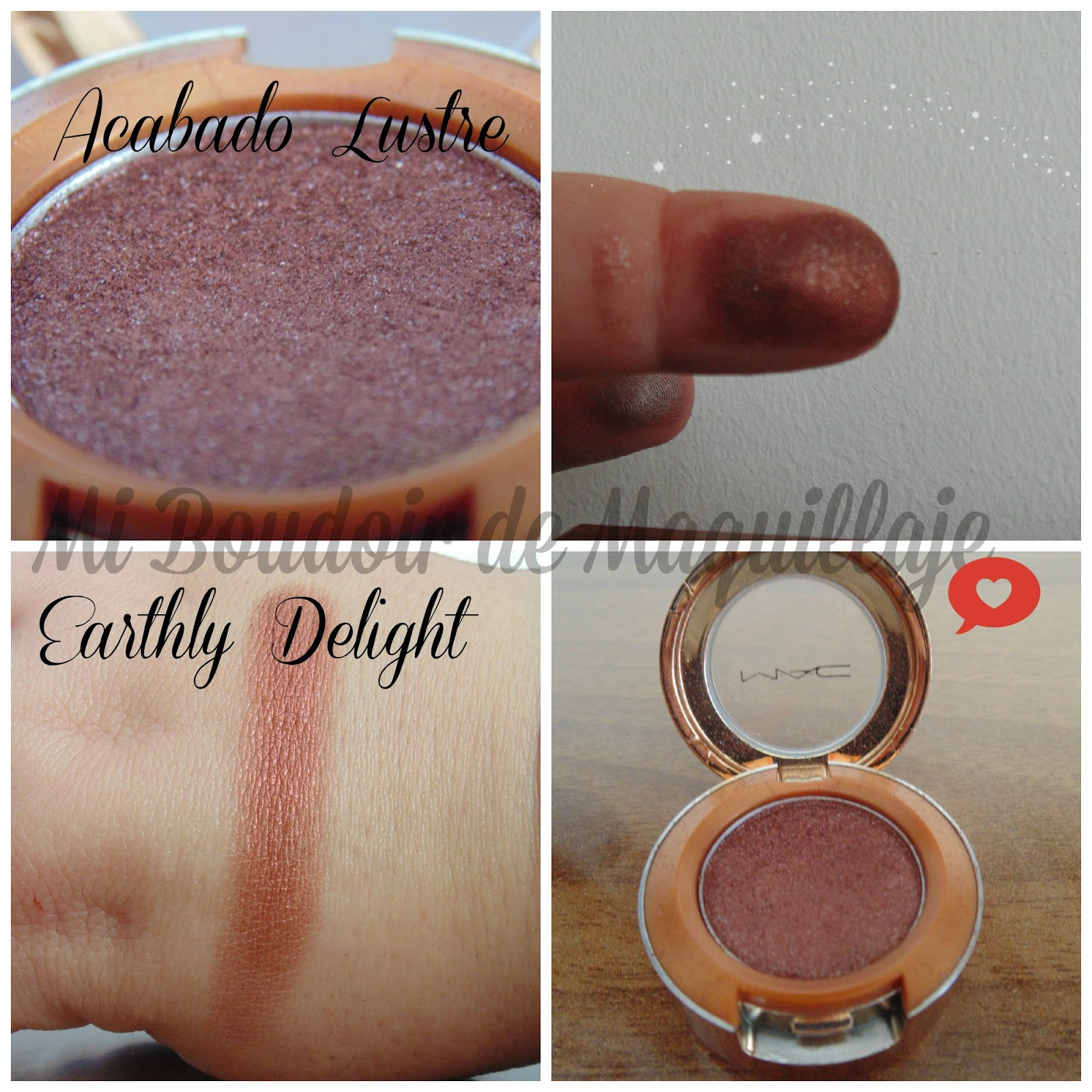 Earthly Delight Acabado Lustre Mac Eyeshadow