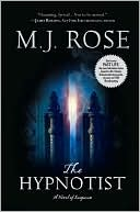 The Hypnotist by M J Rose