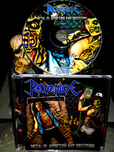 REVENGE''metal is:addiction and obsession""