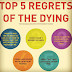 Top 5 Regrets Of The Dying ~ Provocative Church
