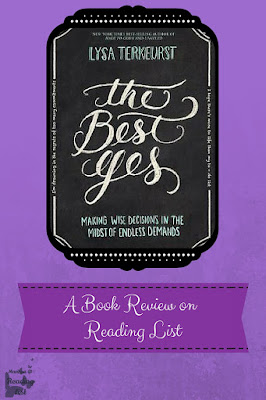The Best Yes by Lysa TerKerKeurst  a Book Review on Reading List