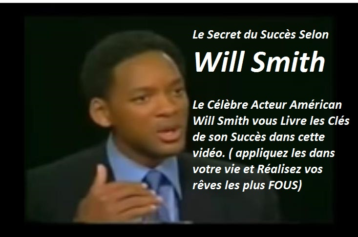 will smith shares his secrets of success, will smith hidden hills, will smith success speech, will smith quote success, le secret du succès selon will smth,