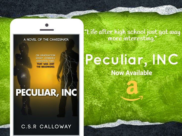 http://www.amazon.com/Peculiar-Charismatic-Chronicles-C-S-R-Calloway-ebook/dp/B00C1WBP7M/ref=sr_sp-atf_title_1_1?ie=UTF8&qid=1402774839&sr=8-1&keywords=peculiar+inc