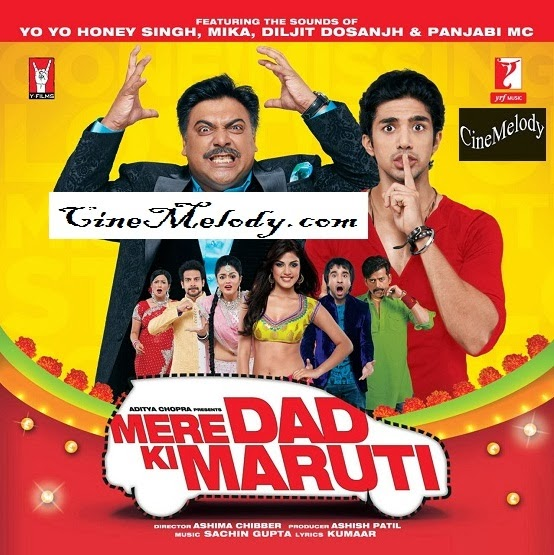 Mere Dad Ki Maruti  Hindi Mp3 Songs Free  Download  2013