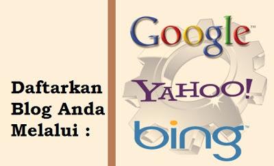 Daftar Blog ke Google dan Bing Yahoo dengan Cepat
