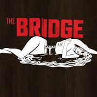 The Bridge 1x01: Primeras impresiones