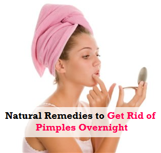 Natural Remedies To Get Rid Of Pimples Overnight