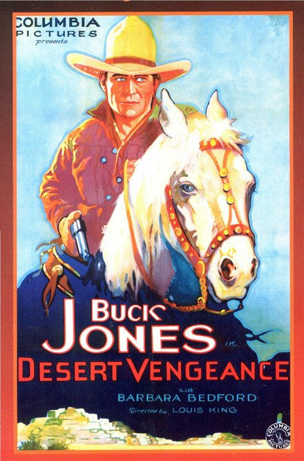 free printable, printable, classic posters, free download, graphic design, movies, retro prints, theater, vintage, vintage posters, western, Buck Jones, Desert Vengeance - Vintage Western Cowboy Movie Poster