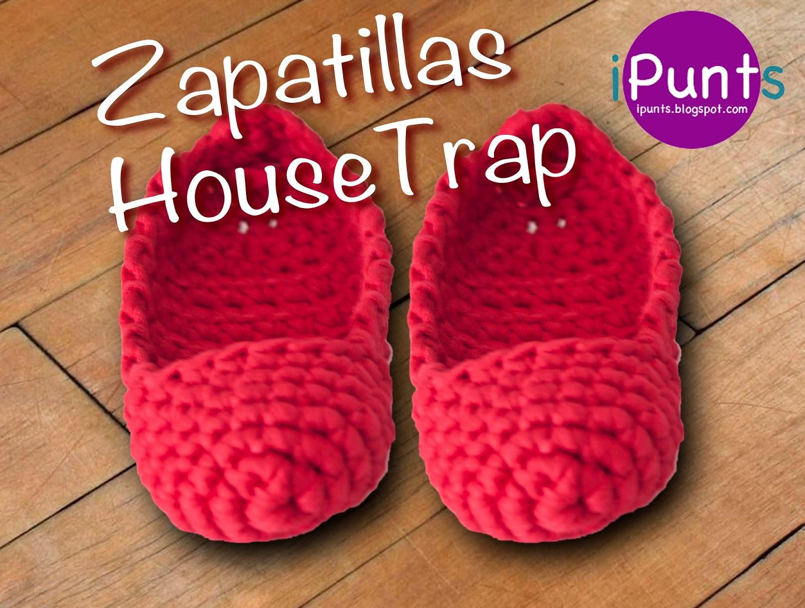 Zapatillas HouseTrap de Trapillo Paso a Paso Con Vídeo Tutorial
