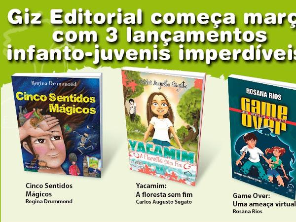 Lançamentos infantojuvenis da Giz Editorial