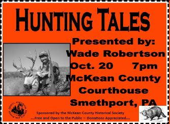 10-20 Hunting Tales By: Wade Robertson