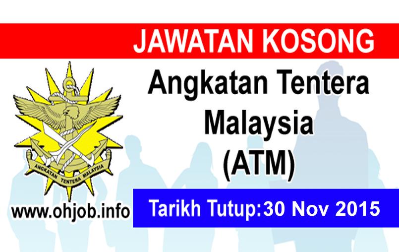 Jawatan Kerja Kosong Angkatan Tentera Malaysia (ATM) logo www.ohjob.info november 2015