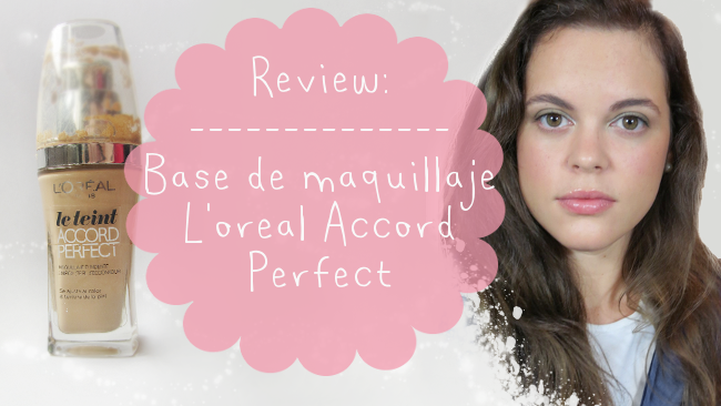 L'oreal ACCORD PERFECT (base de maquillaje)