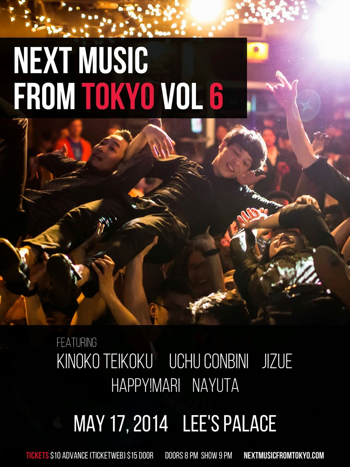 Next Music From Tokyo Vol.6 At Lee's Palace Tonight!