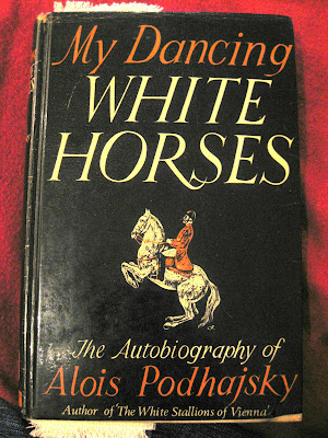 My Dancing White Horses by Alois Podhajsky