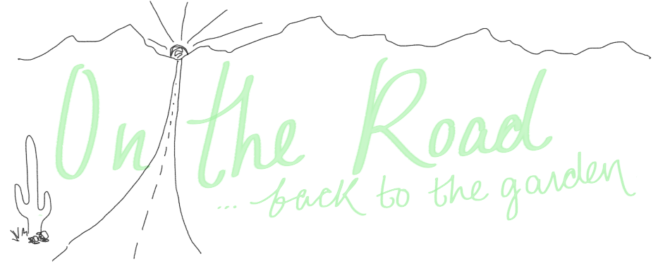 On The Road: Back to the Garden