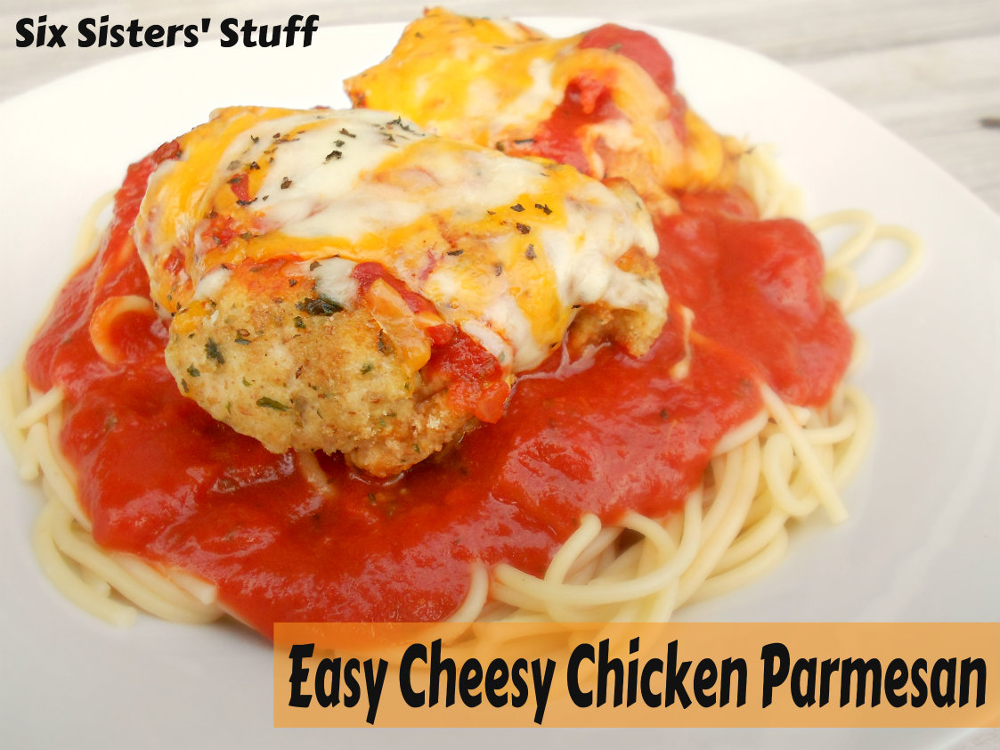 Easy Cheesy Chicken Parmesan | Six Sisters' Stuff