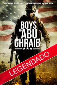 poster Boys of Abu Ghraib legendado