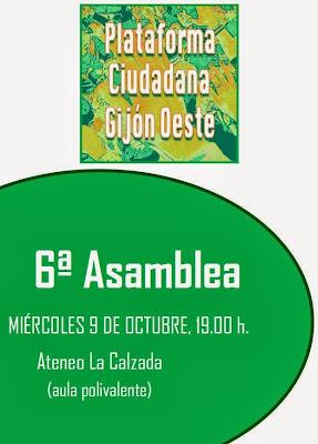 El 9 Octubre 2013 a las 19 horas 6ª Asamblea Plataforma Ciudadana Gijón Oeste  en el Ateneo La Calzada