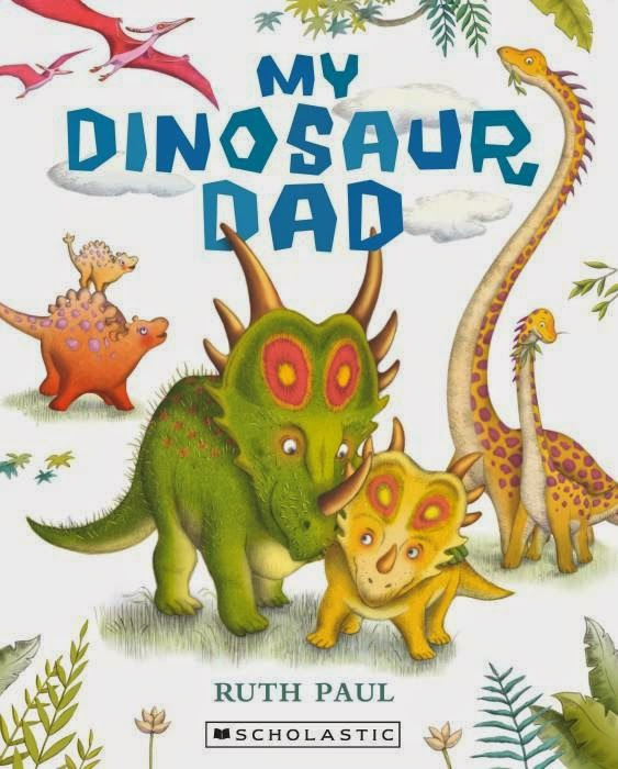 Cover of My Dinosaur Dad by Ruth Paul
