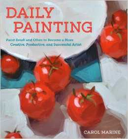 Carol Marine 39 S Painting A Day My Daily Painting Book