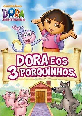 Filme Poster Dora e os Três Porquinhos DVDRip XviD & RMVB Dublado