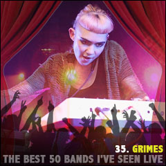 The Best 50 Bands I've Seen Live: 35. Grimes