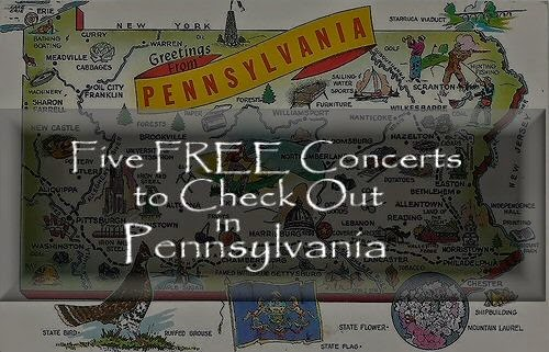 Free Concerts - RoadTrip to Pennsylvania
