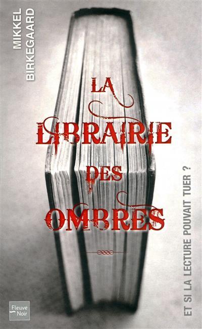 Mikkel Birkegaard - La Librairie des Ombres