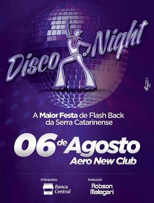 DISCO NIGHT | 06 DE AGOSTO
