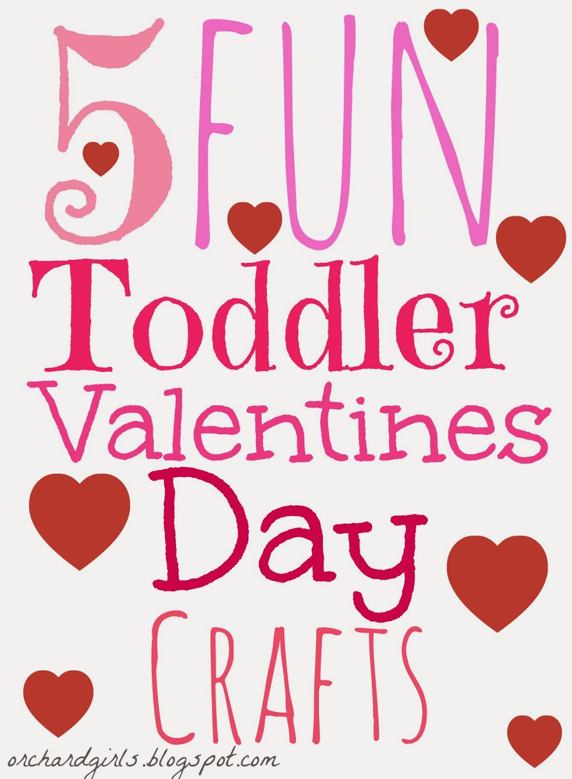 Orchard Girls Top 5 Toddler Valentine S Day Crafts