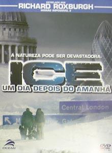 Download Ice Um Dia Depois do Amanhã DVDRip AVI Dual Áudio + RMVB Dublado