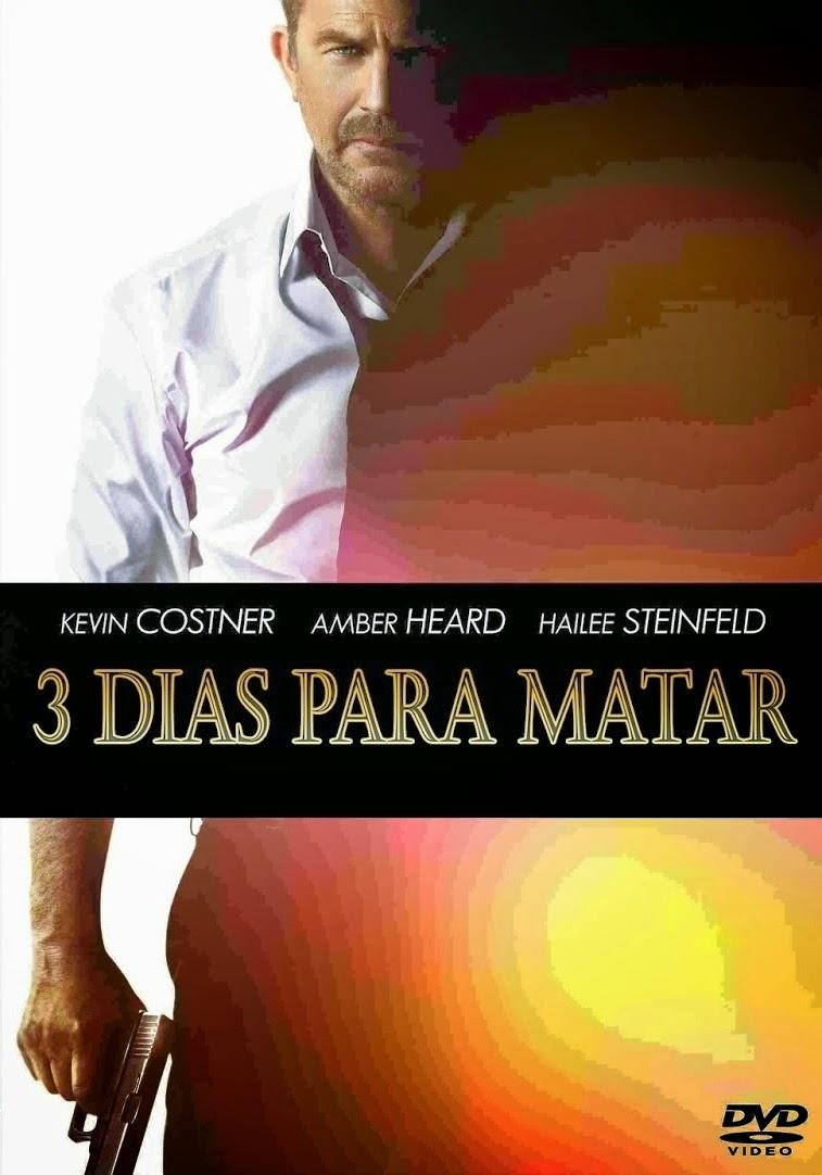 3 Dias Para Matar – Dublado (2014)