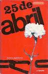 25-25 DE ABRIL - Documento - Coord.: Afonso Praça e outros - 1974