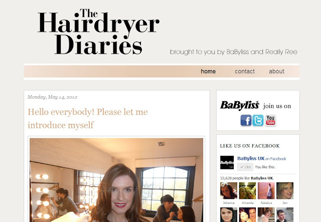 The Hairdryer Diaries Brought to you by BaByliss and ReallyRee