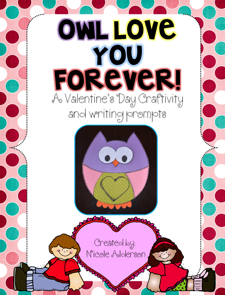http://www.teacherspayteachers.com/Product/Owl-Love-You-Forever-Owl-craftivity-and-writing-templates-for-Valentines-Day-471192